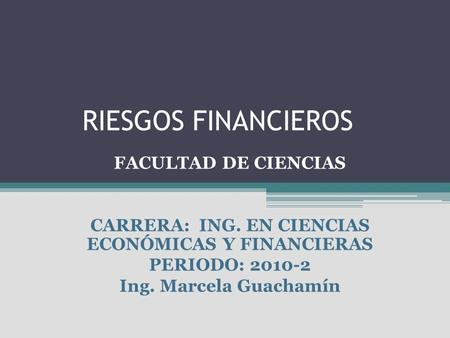 CARRERA: ING. EN CIENCIAS ECONÓMICAS Y FINANCIERAS