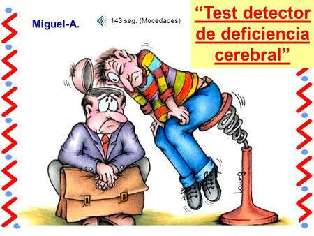 """Test detector de deficiencia cerebral"""