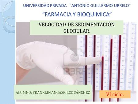 "UNIVERSIDAD PRIVADA ¨ANTONIO GUILLERMO URRELO¨ ""FARMACIA Y BIOQUIMICA"""