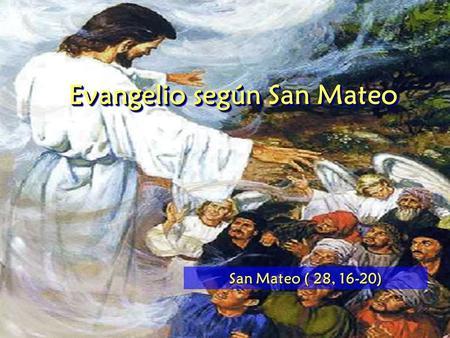 Resultado de imagen para Mateo 28,16-20