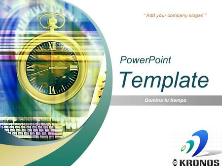 "LOGO "" Add your company slogan "" PowerPoint Template Domina tu tiempo."