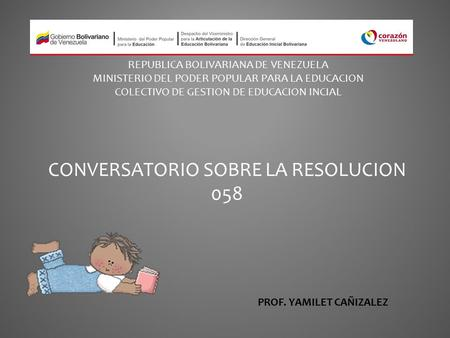 CONVERSATORIO SOBRE LA RESOLUCION 058