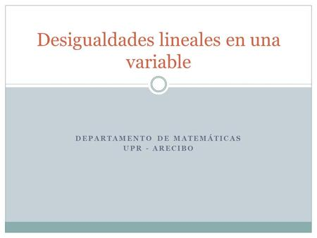 Desigualdades lineales en una variable