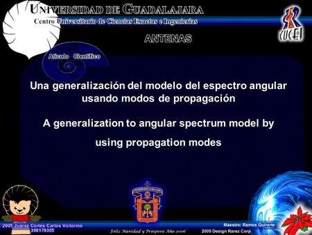 Una generalización del modelo del espectro angular usando modos de propagación A generalization to angular spectrum model by using propagation modes.