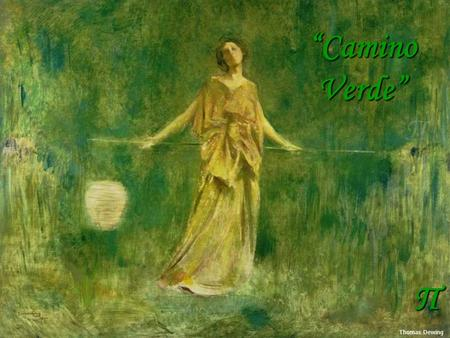 "Π ""Camino Verde"" Thomas Dewing Thomas Moran Dwight Tryon."
