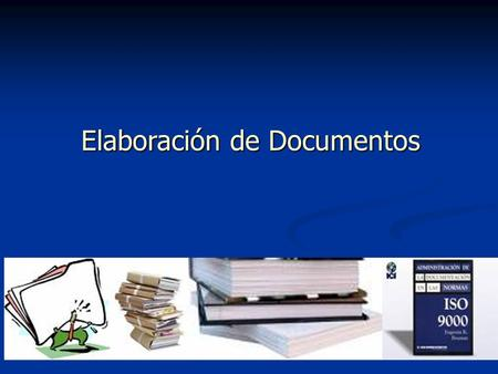 Elaboración de Documentos