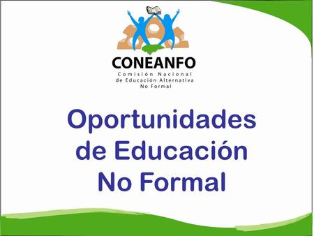 Oportunidades de Educación No Formal