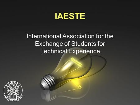 IAESTE International Association for the Exchange of Students for Technical Experience.