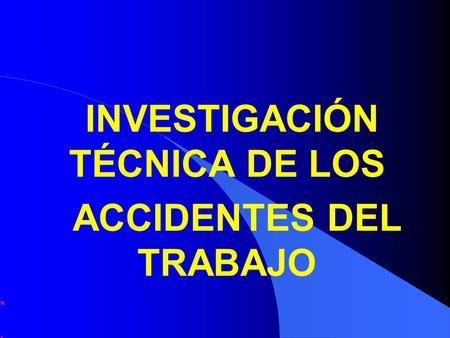 Investigaci n de accidente mediante el m todo del rbol de for Investigacion de arboles