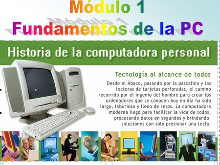 Módulo 1 Fundamentos de la PC.