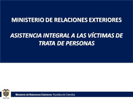Colombia weekly security report ppt descargar - Ministerio de relaciones exteriores colombia ...
