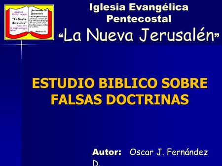 ESTUDIO BIBLICO SOBRE FALSAS DOCTRINAS
