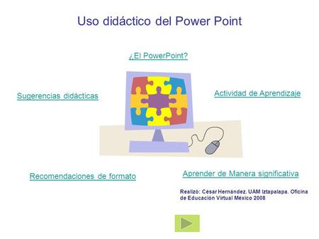 Uso didáctico del Power Point