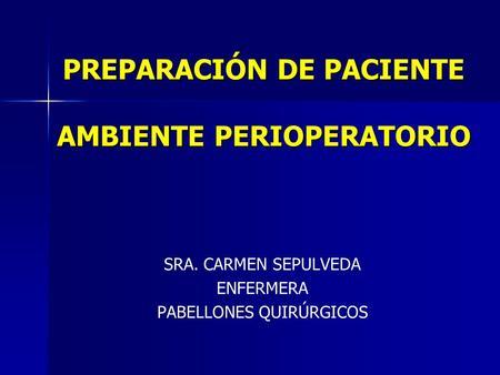 Funciones de la enfermera circulante en el pre trans y postoperatorio