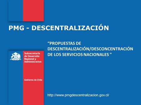 PMG - DESCENTRALIZACIÓN