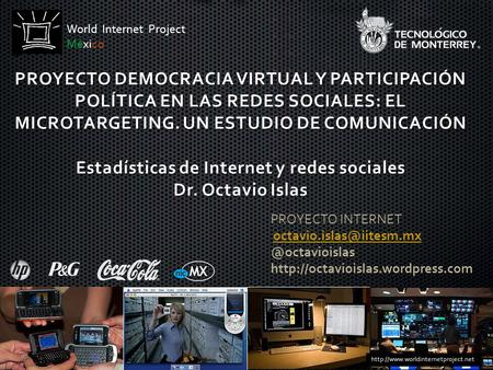 PROYECTO   World Internet Project México.