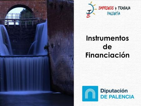 Instrumentos de Financiación.
