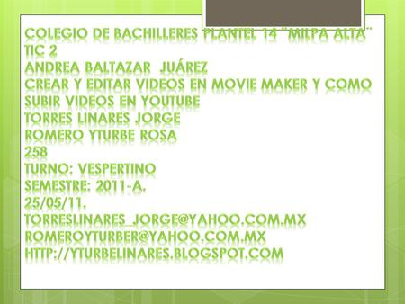 Abrir Windows Movie Maker (Inicio/Programas/Utilidades/Windows Movie Maker.