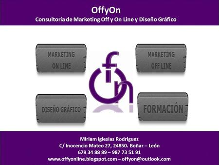 OffyOn Consultoría de Marketing Off y On Line y Diseño Gráfico