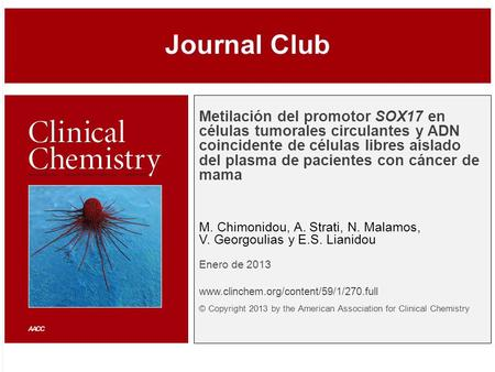© Copyright 2009 by the American Association for Clinical Chemistry Metilación del promotor SOX17 en células tumorales circulantes y ADN coincidente de.