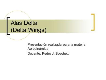 Alas Delta (Delta Wings)
