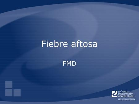 Fiebre aftosa FMD Foot-and-mouth disease is often referred to as FMD.