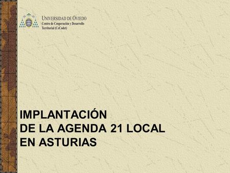 IMPLANTACIÓN DE LA AGENDA 21 LOCAL EN ASTURIAS