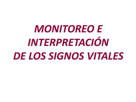 MONITOREO E INTERPRETACIÓN