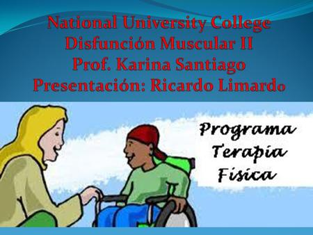National University College Disfunción Muscular II Prof