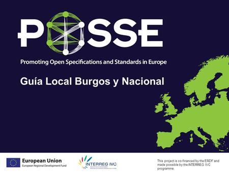 Meeting: Presented By: Date: This project is co-financed by the ERDF and made possible by the INTERREG IVC programme. Guía Local Burgos y Nacional 1.