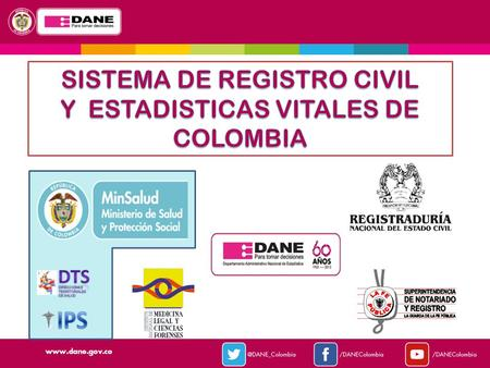 SISTEMA DE REGISTRO CIVIL Y ESTADISTICAS VITALES DE COLOMBIA
