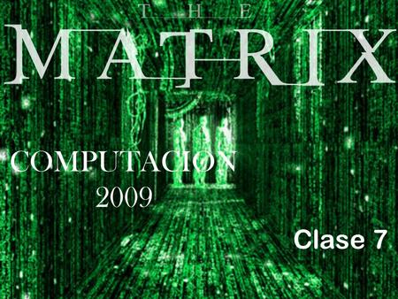 Clase 6 COMPUTACION 2009 C lase 7 Funciones low y high TYPE vector=array [1..30] of longint; VAR vec:vector; Begin vec[32]:=23456; 4/21/2015 Computación.