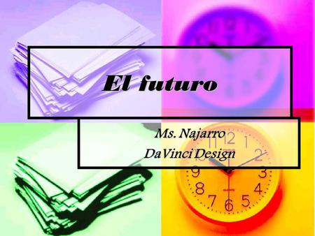 Ms. Najarro DaVinci Design
