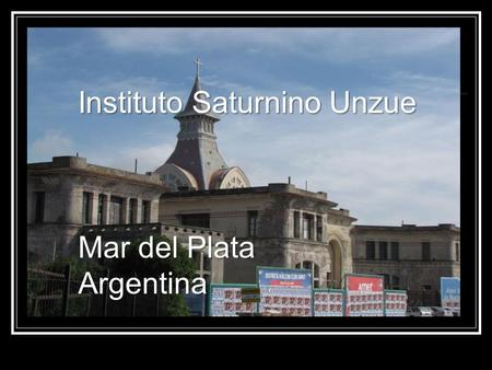 Instituto Saturnino Unzue