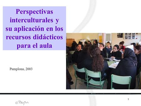 Perspectivas interculturales y
