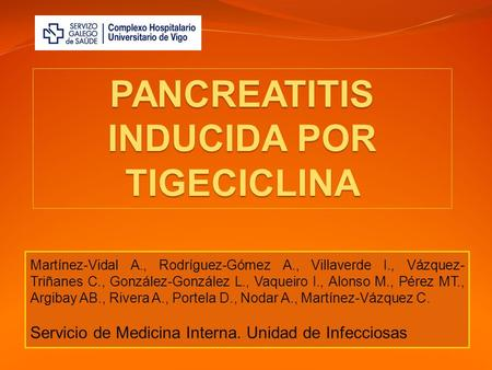 PANCREATITIS INDUCIDA POR TIGECICLINA