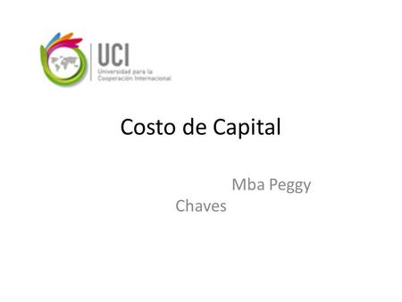 Costo de Capital Mba Peggy Chaves.