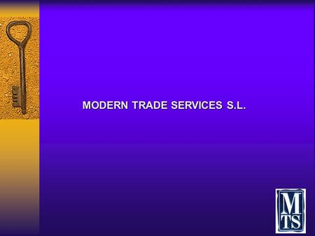 MODERN TRADE SERVICES S.L.