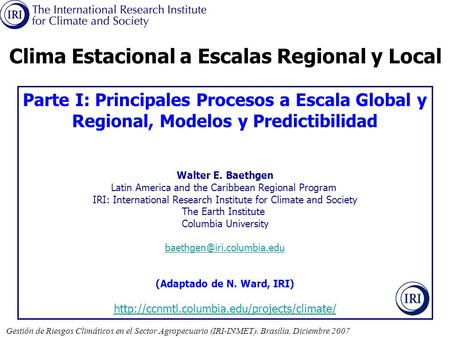 Clima Estacional a Escalas Regional y Local