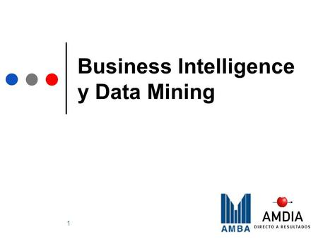 Business Intelligence y Data Mining