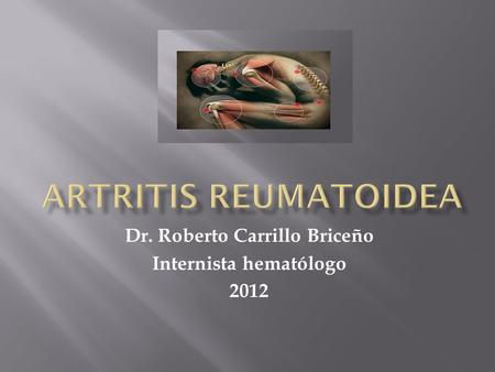 Dr. Roberto Carrillo Briceño Internista hematólogo 2012.