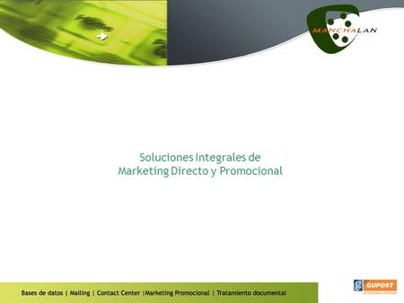 Marketing directo y promocional Soluciones Integrales de Marketing Directo y Promocional.