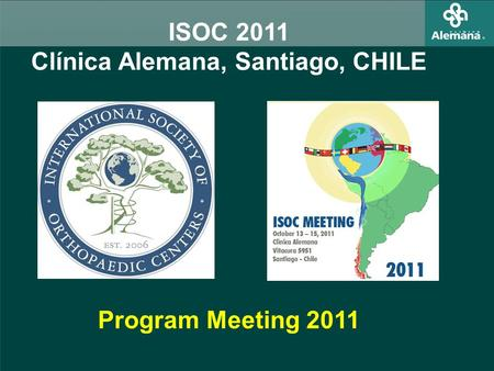 ISOC 2011 Clínica Alemana, Santiago, CHILE Program Meeting 2011.