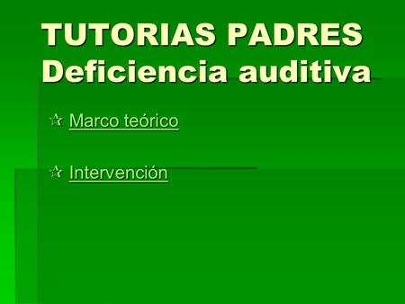 TUTORIAS PADRES Deficiencia auditiva