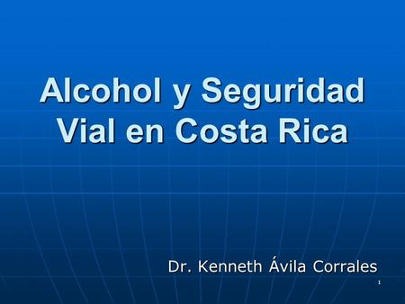 Alcohol y Seguridad Vial en Costa Rica