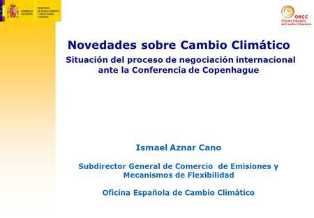 Cambio clim tico situaci n actual y retos futuros miquel ortega cerd alella 5 de julio de ppt - Oficina espanola de cambio climatico ...