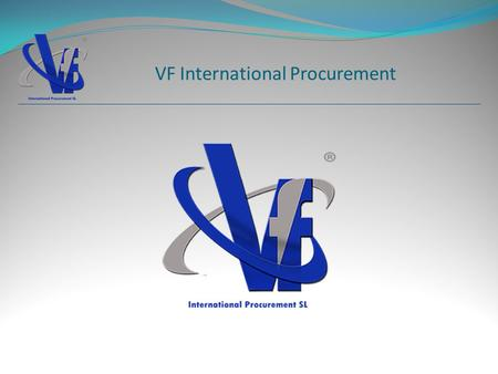 VF International Procurement. 1 1 2 2 3 3 4 4 5 5 Divisiones de VF Proyectos Realizados Datos de contacto Clientes 1 1 2 2 3 3.