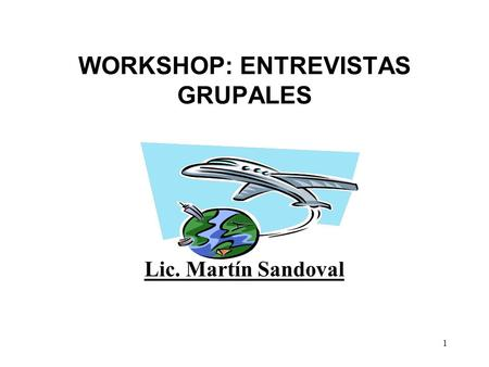 WORKSHOP: ENTREVISTAS GRUPALES