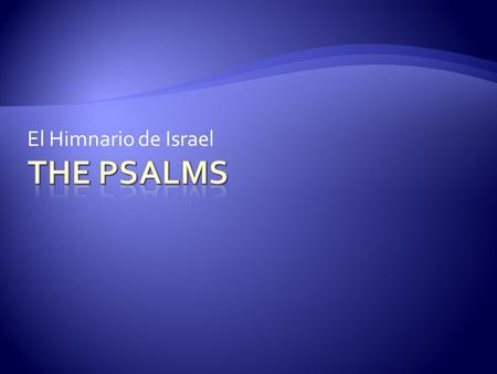 El Himnario de Israel The Psalms.