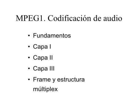 MPEG1. Codificación de audio